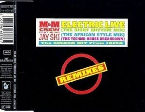 Bild 1: M & M Crew, Electric live-Remixes (1990, feat. Jay Ski)