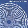Mono Culture, Light of my life (2000)