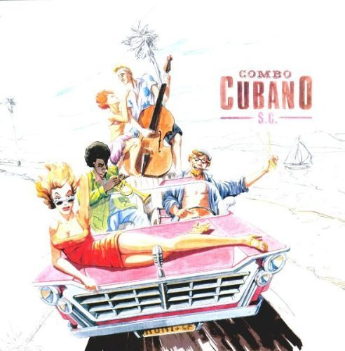 Bild 1: Combo Cubano, S.C. (2000)