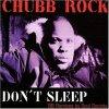 Chubb Rock, Don't sleep ('98 Soul Society Remixes)