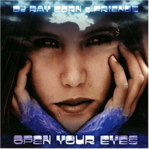 Bild 1: DJ Ray Corn & Friends, Open your eyes (1999)