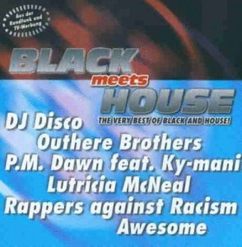 Bild 1: Black meets House (1998), P.M. Dawn/Ky-mani, Lutricia McNeal, Jason Nevins/Krew, Bamboo..