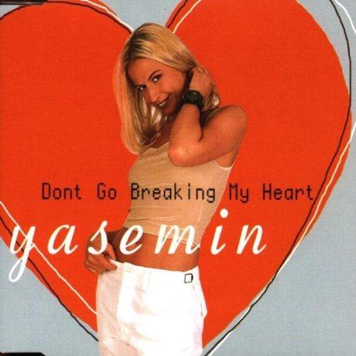 Bild 1: Yasemin, Don't go breaking my heart (1999)