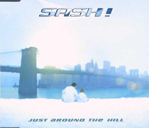 Фото 1: Sash!, Just around the hill (2000)