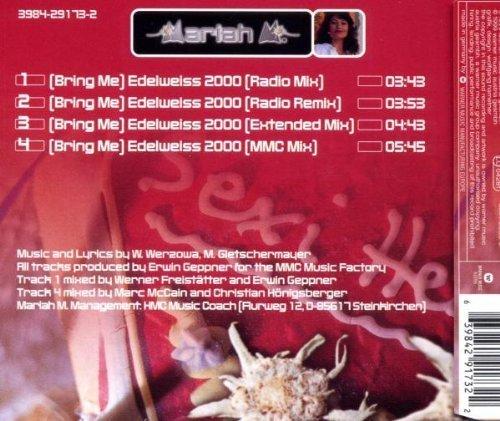 Фото 2: Mariah M., (Bring me) edelweiss 2000