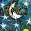 Wakeland, Magnetic (1995)