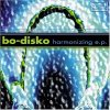 Bo-Disko, Harmonizing EP