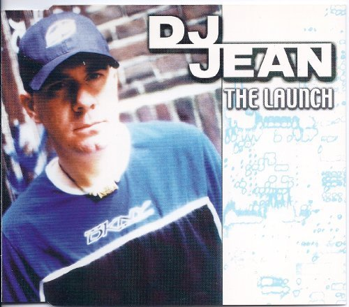 Bild 2: DJ Jean, Launch (1999)