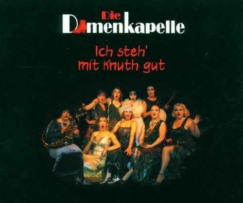 Bild 1: Damenkapelle, Ich steh' mit Knuth gut/Warmduscher (2000)