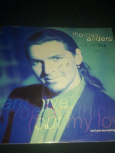 Bild 1: Thomas Anders, Can't give you anything../Mas que amor (1991)