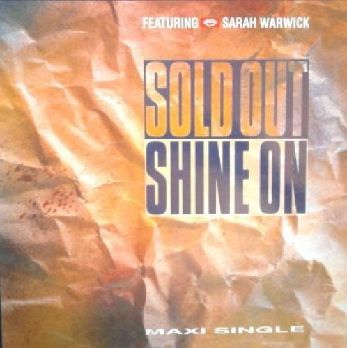 """Image 1: Sold Out, Shine on (12"""" Dynamic Soul Party, 1991, feat. Sarah Warwick)"""