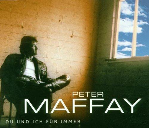 Фото 1: Peter Maffay, Du und ich für immer (2000)