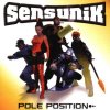Sens Unik, Pole position (1999)