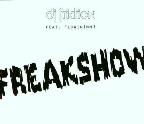 Bild 1: DJ Friction, Freakshow (2000, feat. Flowinimmo)