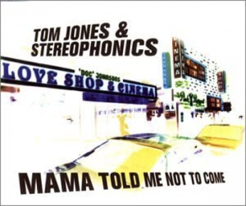 Bild 1: Tom Jones, Mama told me not to come (2000, & Stereophonics)