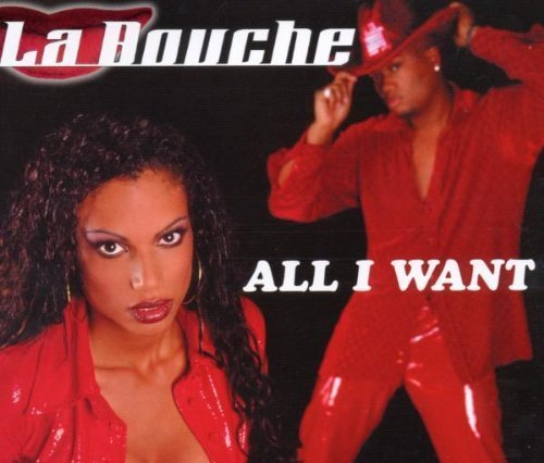 Bild 1: La Bouche, All I want (2000)