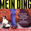 Mein Ding-40 geile Wahnsinnskracher (1998), Wolfgang Petry, Olaf Henning, Andreas Martin, Ibo, Jürgen Drews, Lollies..