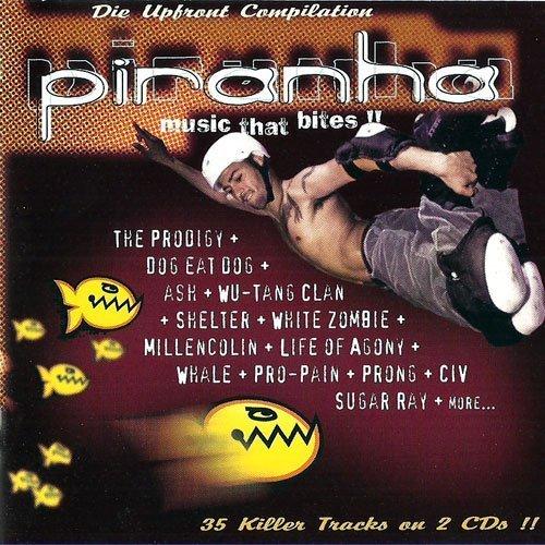 Bild 1: Piranha-Music that bites (1996), Prodigy, Prong, Ash, Dog eat Dog, Whale, Sugar Ray, Ministry..