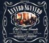 Lynyrd Skynyrd, Old time greats (30 tracks, 1997, Repertoire)