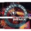 Tyrell Corp., Running-Remix (1991)