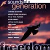 Freedom-Sounds of a Generation, Lynyrd Skynyrd, Grand Funk Railroad, Ike/Tina Turner, Barry McGuire, Band..