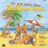 Ich will heim zum Ballermann, Los Gracia, TNN, Tony Esposito, Mayflower, La Bionda..