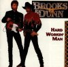 Brooks & Dunn, Hard workin' man (1993, US)