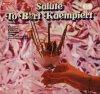 Bert Kaempfert (Orch.), Salute to (1974, by Orchester Berty Braun)