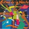 Ritmo de la Noche-Hottest Latin Dance Grooves (1996), Los del Rio, Mighty Dub Hats, Tnn, Charles D. Lewis, Arrow..