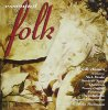 Essential Folk (1965-93/95, Nectar), Ralph McTell, Donovan, Michelle Shocked, Steeleye Span, Lindisfarne..