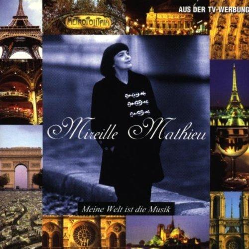 Bild 1: Mireille Mathieu, Meine Welt ist die Musik (1998)