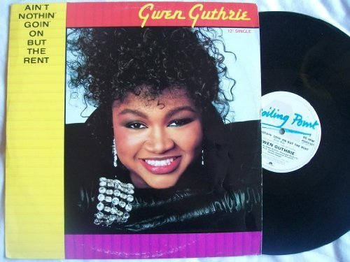 Bild 1: Gwen Guthrie, Ain't nothin' goin' on but the rent (1993 Remix)