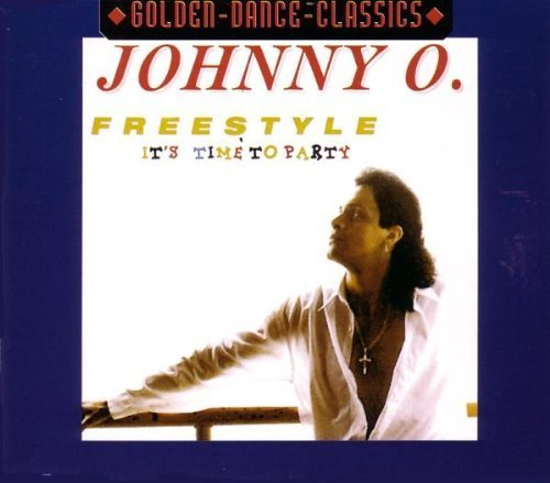 Bild 1: Johnny O, Freestyle-it's time to party (golden-dance-classics)