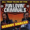 Fun Lovin' Criminals, Scooby snacks (1996; 2 tracks, cardsleeve)
