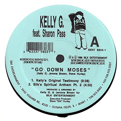 Bild 1: Kelly G., Go down Moses (incl. Steve 'Silk' Hurley Mix, feat. Sharon Pass)