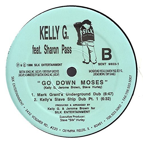 Bild 2: Kelly G., Go down Moses (incl. Steve 'Silk' Hurley Mix, feat. Sharon Pass)
