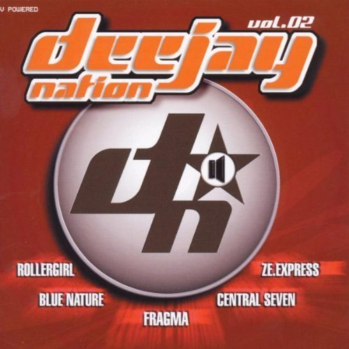 Bild 1: Deejay Nation 2 (1999), Rollergirl, Hardy Hard, Absolom, Blaulicht 112, Bronx, Fragma..