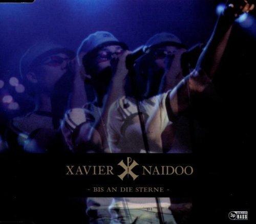 Bild 1: Xavier Naidoo, Bis an die Sterne (1999)