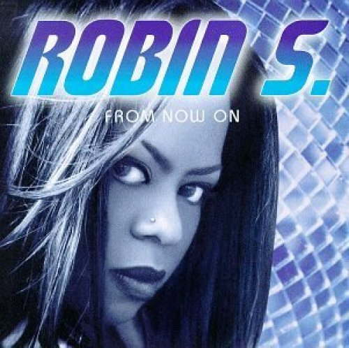 Bild 1: Robin S., From now on (1997, US)