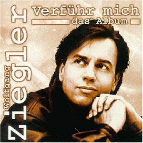 Bild 1: Wolfgang Ziegler, Verführ mich (1998)