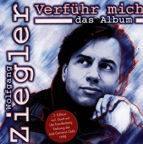 Bild 2: Wolfgang Ziegler, Verführ mich (1998)