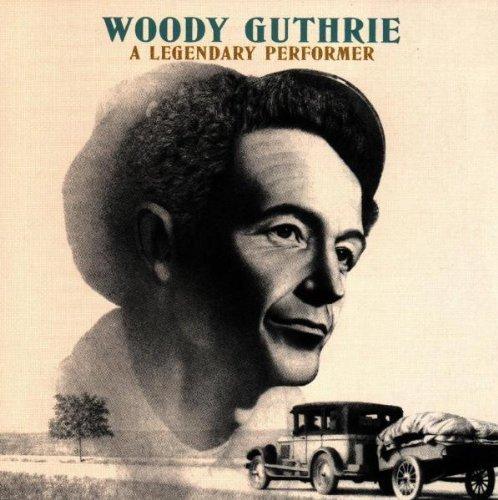 Bild 1: Woody Guthrie, A legendary performer (compilation, 14 tracks, 1995, Camden)