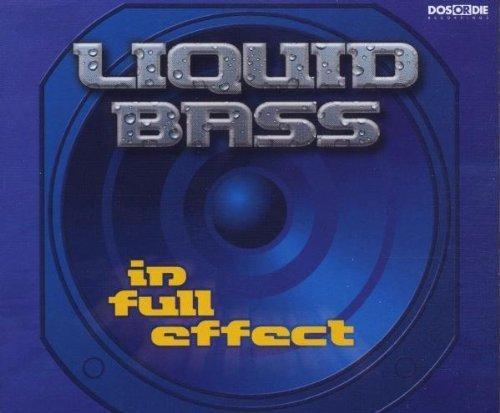 Bild 1: Liquid Bass, In full effect (Intro/4 versions, 2000)