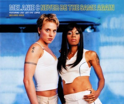 Bild 1: Melanie C, Never be the same again (2000, feat. Lisa 'Left Eye' Lopes)