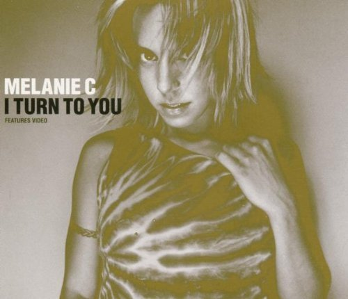 Bild 1: Melanie C, I turn to you (2000)