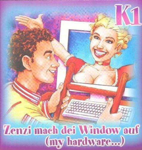 Bild 1: K1, Zenzi mach dei Window auf.. (2000)