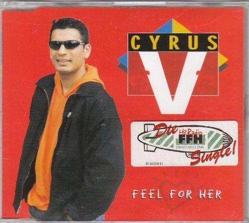 Bild 1: Cyrus V., Feel for her