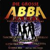 Abba, Die grosse Abba party (performed by Abba-esque)