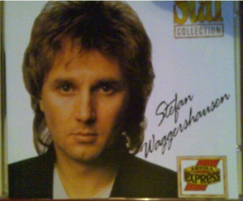Bild 1: Stefan Waggershausen, Star collection-Mitten ins Herz (16 tracks, 1980-88, BMG/AE)