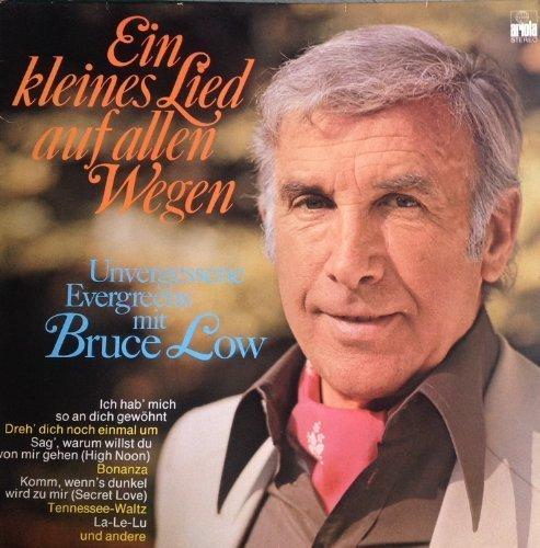 Bild 1: Bruce Low, Ein kleines Lied auf allen Wegen
